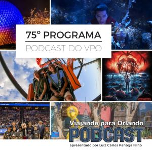 Viajando para Orlando – Podcast – 75