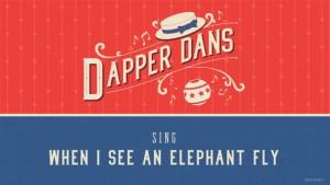 "Dapper Dans cantando ""When I See An Elephant Fly"""