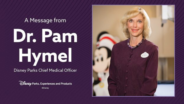Mensagem da Dra. Pamela Hymel sobre os planos para reabrir os parques da Disney