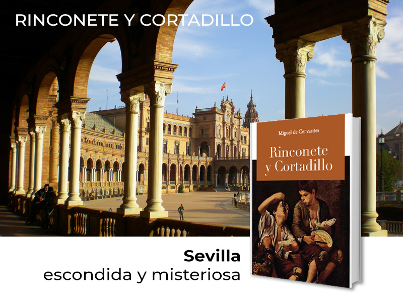 Recorrido Rinconete y Cortadillo