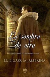 La sombra de Otro de Luis Garcia Jambrina
