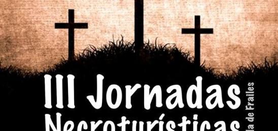 III Jornadas Necroturísticas Villa de Frailes este fin de semana