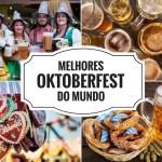 Melhores Oktoberfest do mundo