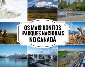 PARQUES NACIONAIS NO CANADÁ