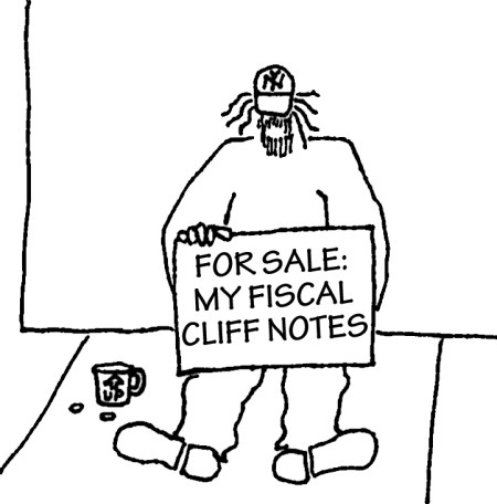 "Homeless guy with sign: ""For Sale: My Fiscal Cliff Notes."""
