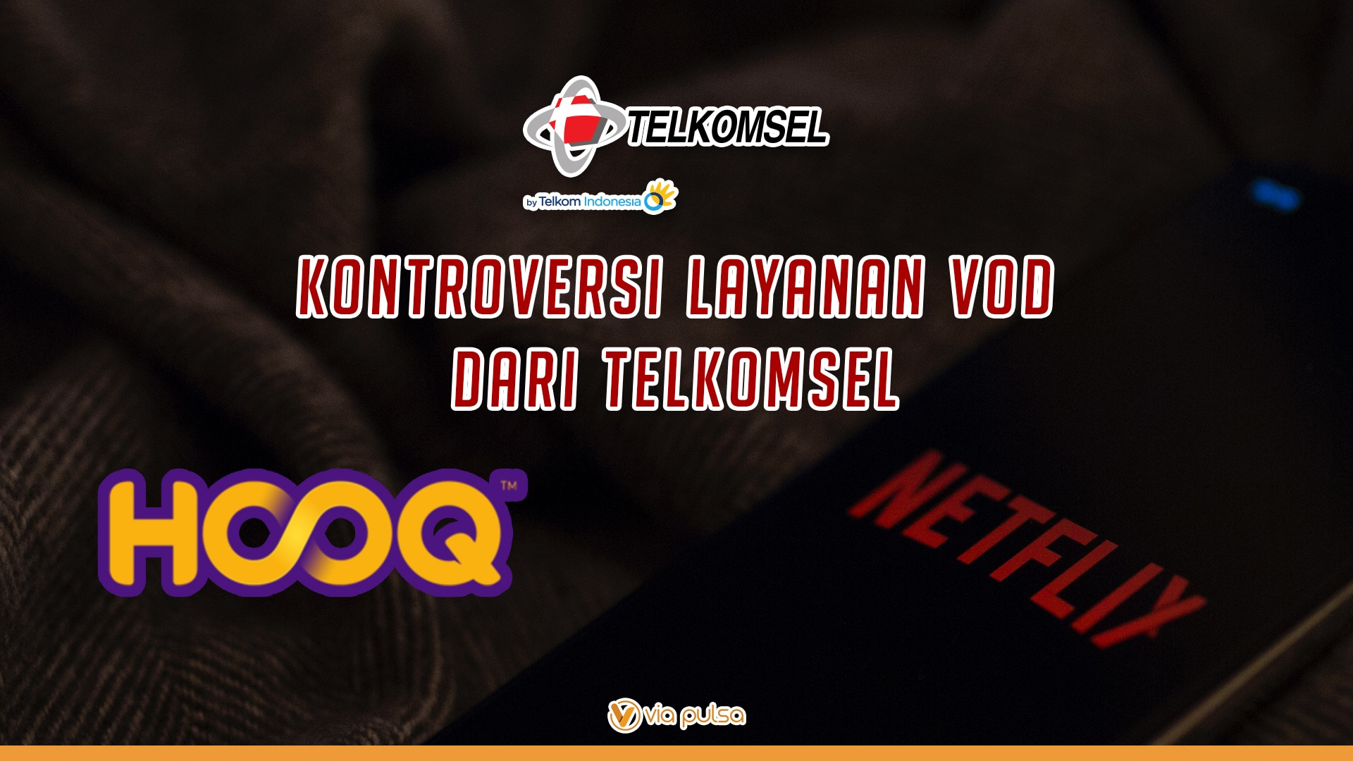 Background Artikel Kontroversi Layanan VOD Dari Telkomsel