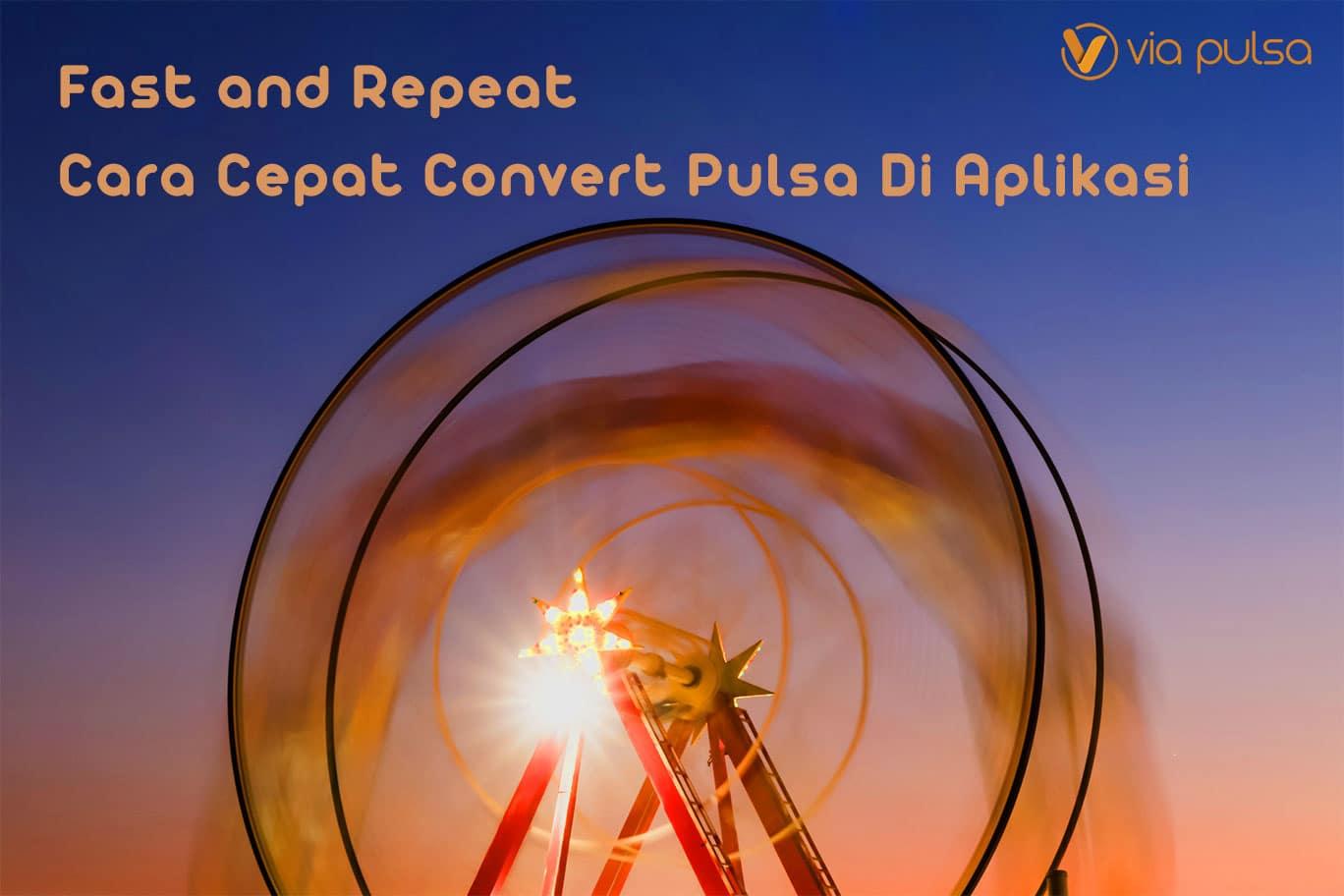 infoappcara-convert-pulsa-di-aplikasi-viapulsa-anti-slow-respon