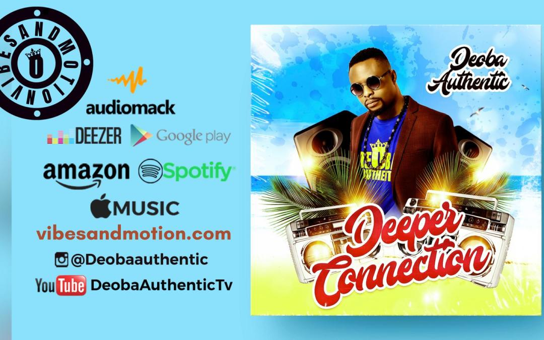 Music: Deoba Authentic – Deeper Connection