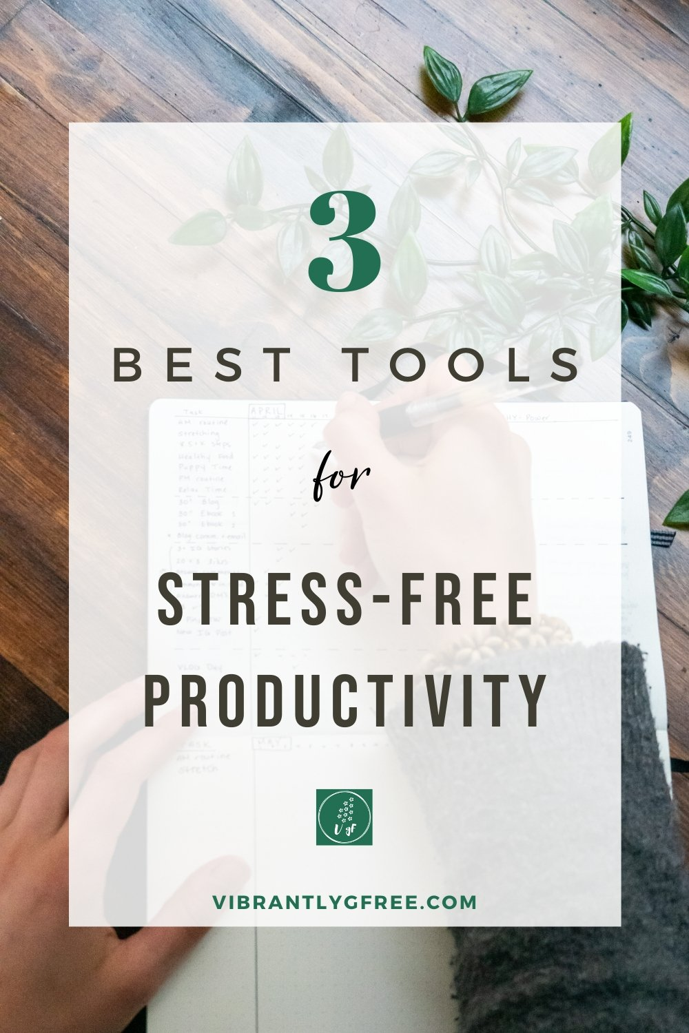 Tools for Stress Free Productivity Pin 1