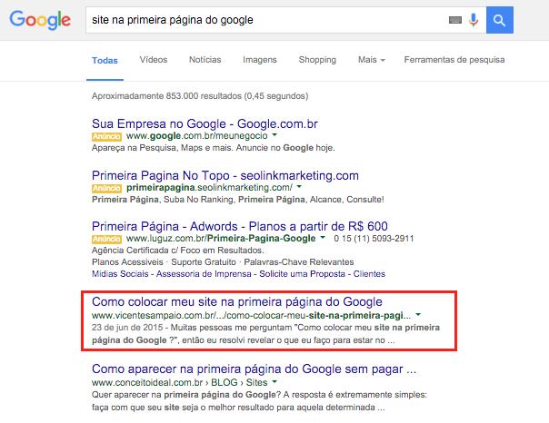 site-na-primeira-pagina-do-google 11 Técnicas de SEO Para Começar Hoje e Triplicar as Visitas do seu Site
