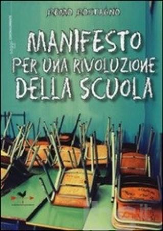 cop Remo Rostagno Manifesto per una rivoluzione della scuola
