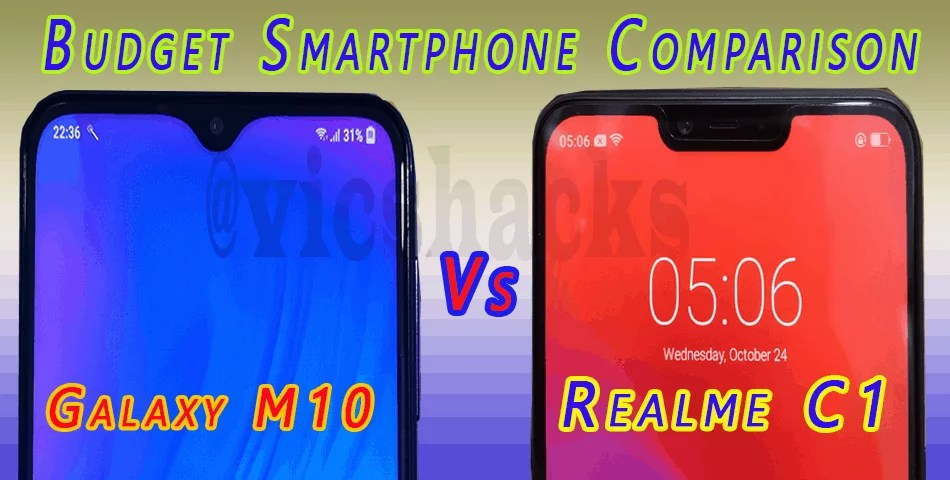 [Comparison] Samsung Galaxy M10 vs Realme C1 – Which is Best Budget Smartphone?