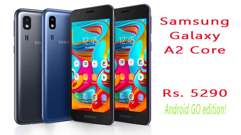 Samsung Galaxy A2 core with Android GO edition: Specs, Features & Price