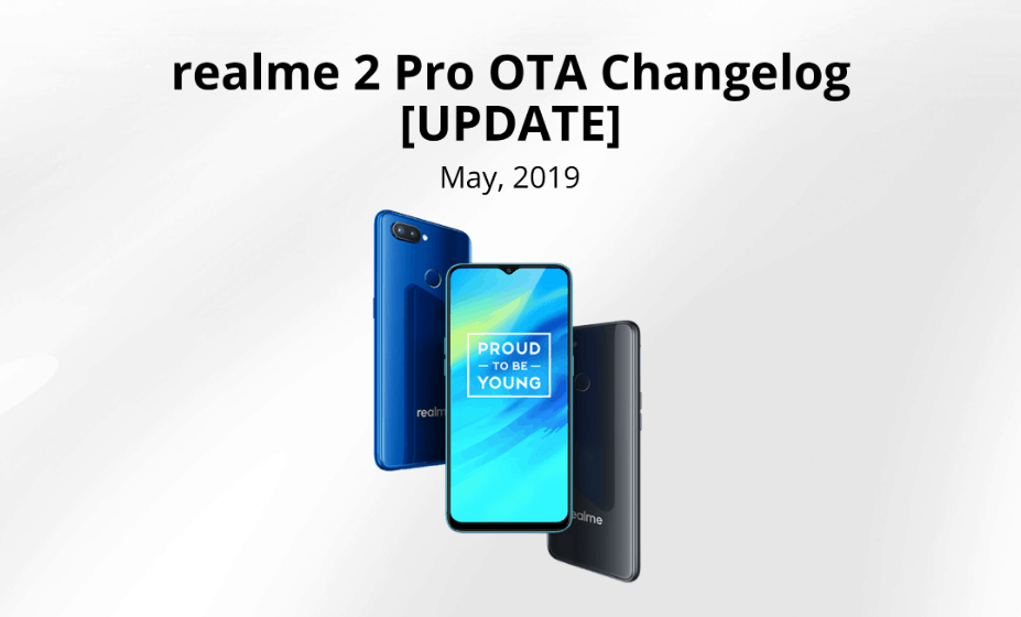 Realme 2 Pro Android Pie stable update rolls out gradually