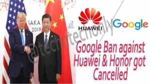 Huawei ban cancelled