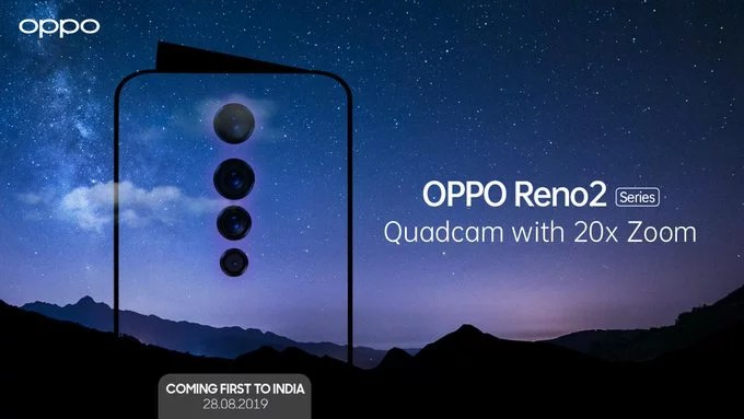 Oppo Reno 2 launch in India on 28th August: Quadcam with 20X Zoom