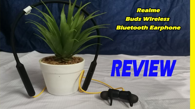 Realme Buds Wireless Bluetooth Earphones Review: Unique Features