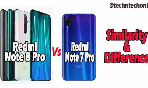 Redmi Note 8 Pro VS Redmi Note 7 Pro Similarity & Difference: Massive Upgrade