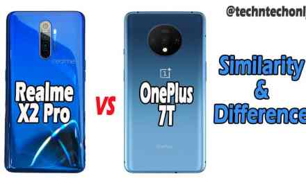 Realme X2 Pro Vs OnePlus 7T Similarity & Difference: Which is Best?