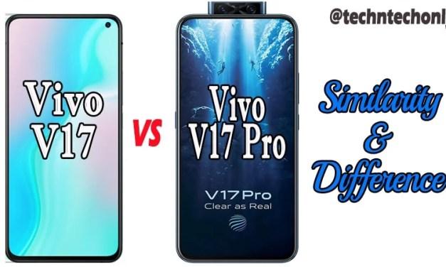 Vivo V17 vs Vivo V17 Pro Similarity & Difference