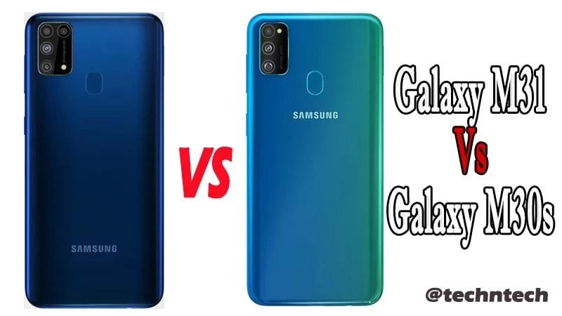 Samsung Galaxy M31 Vs Galaxy M30s Similarity & Difference