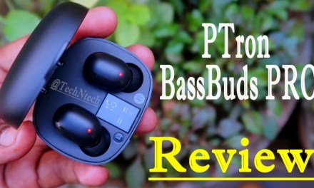 PTron Bassbuds Pro Review – Budget Premium Bluetooth Earbud