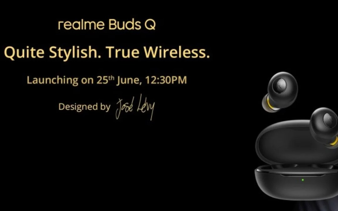 Realme Buds Q launch in India on 25th June – Will it compete Redmi Earduds S