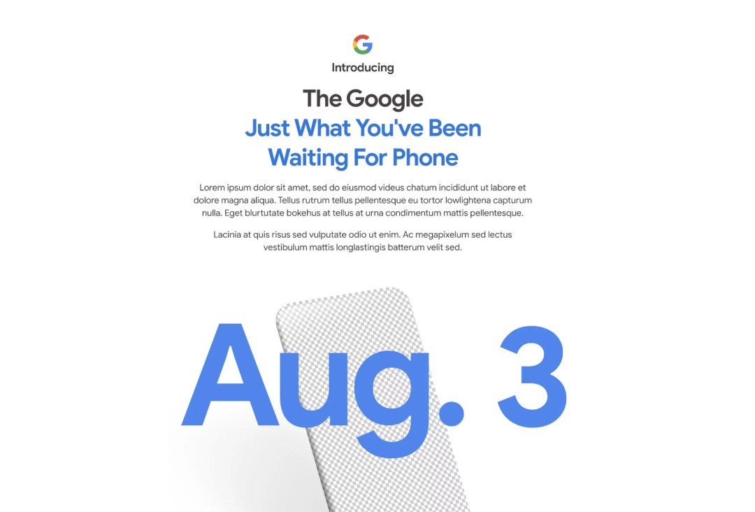 Google teased the launch date of Google Pixel 4a in Google Store. So, the Google Pixel 4a launching on 3rd August and it's a global launch