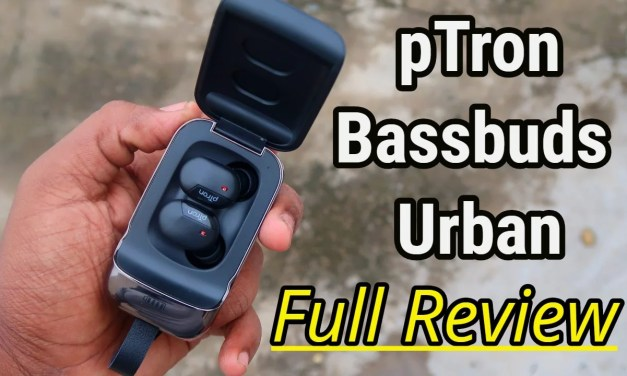Ptron Bassbuds Urban Review with Pros & Cons – Best Budget Bluetooth Earbuds