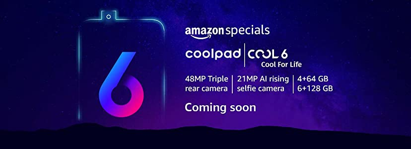 Coolpad Cool 6 Exclusive Specification and Pricing, Launching Soon in India via Amazon