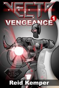 Vecto: Vengeance by Reid Kemper