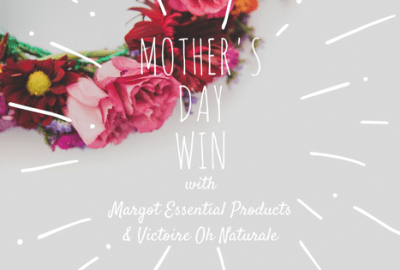 Victoire Oh Naturale Mother's Day WIN 2017