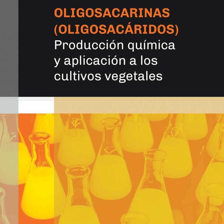 Oligosacarinas-Oligosacaridos-Produccion-quimica-y-aplicacion-a-los-cultivos-vegetales-1080px