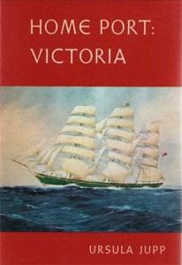 Home Port: Victoria by Ursula Jupp
