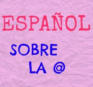 SOBRE LA @ Y SU HISTORIA. En español: ARROBA. ¿Es un signo nuevo o ya existía y para qué?