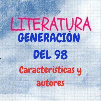 Genearción del 98. Características y autores