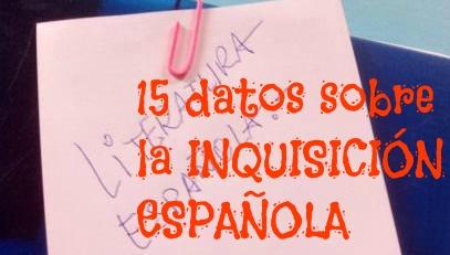 15 datos sobre la Inquisición española. La aparición de la Inquisición en 1478 tuvo importantes consecuencias para la lengua y literatura.