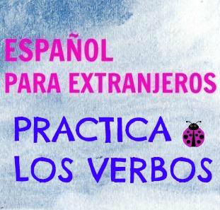PRACTICA LOS VERBOS. Presente, futuro y pret. perfectos. Ejercicio para practicar tres formas verbales en verbos regulares e irregulares.