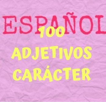 100 adjetivos de carácter para describir personas