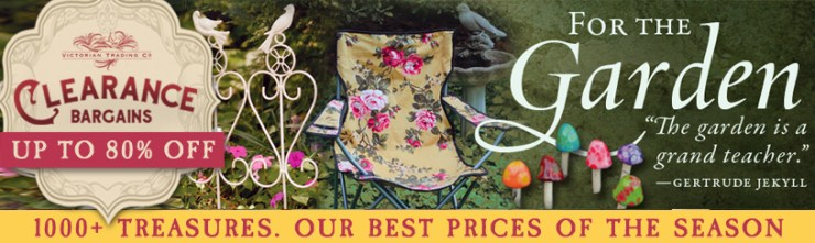 Victorian Trading Company Garden Clearance Sale