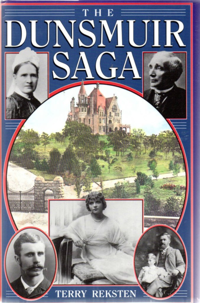 The Dunsmuir Saga by Terry Reksten, book cover