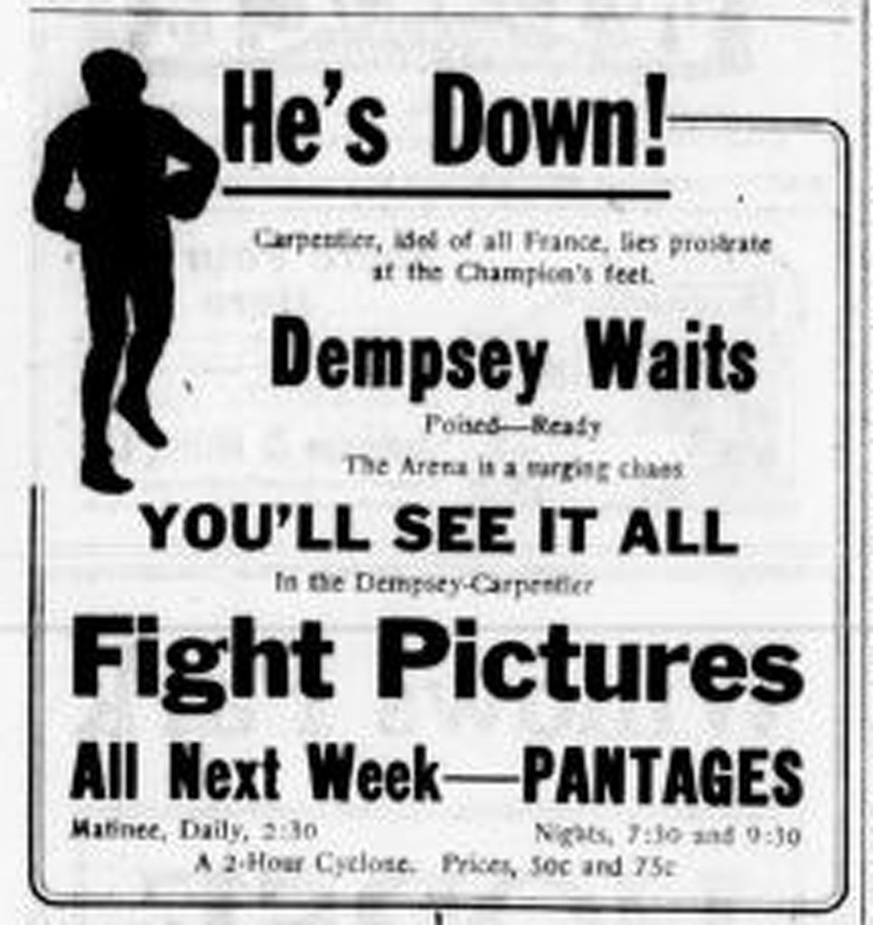 1921 advertisement for the Pantages Theater (now the McPherson Playhouse), feature presentation: the heavyweight World Championship boxing match between Jack Dempsey and Georges Charpentier (2 July 1921 in Jersey City, New Jersey)