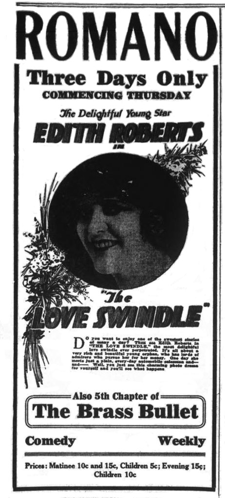 Romano Theater advertisement,1919, for The Love Swindle starring Edith Roberts (1899-1935).