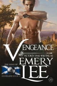 Vengeance: Sons of Scotland #3 Victoria Vane and Emery Lee