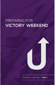 Preparing for Victory Weekend Manual