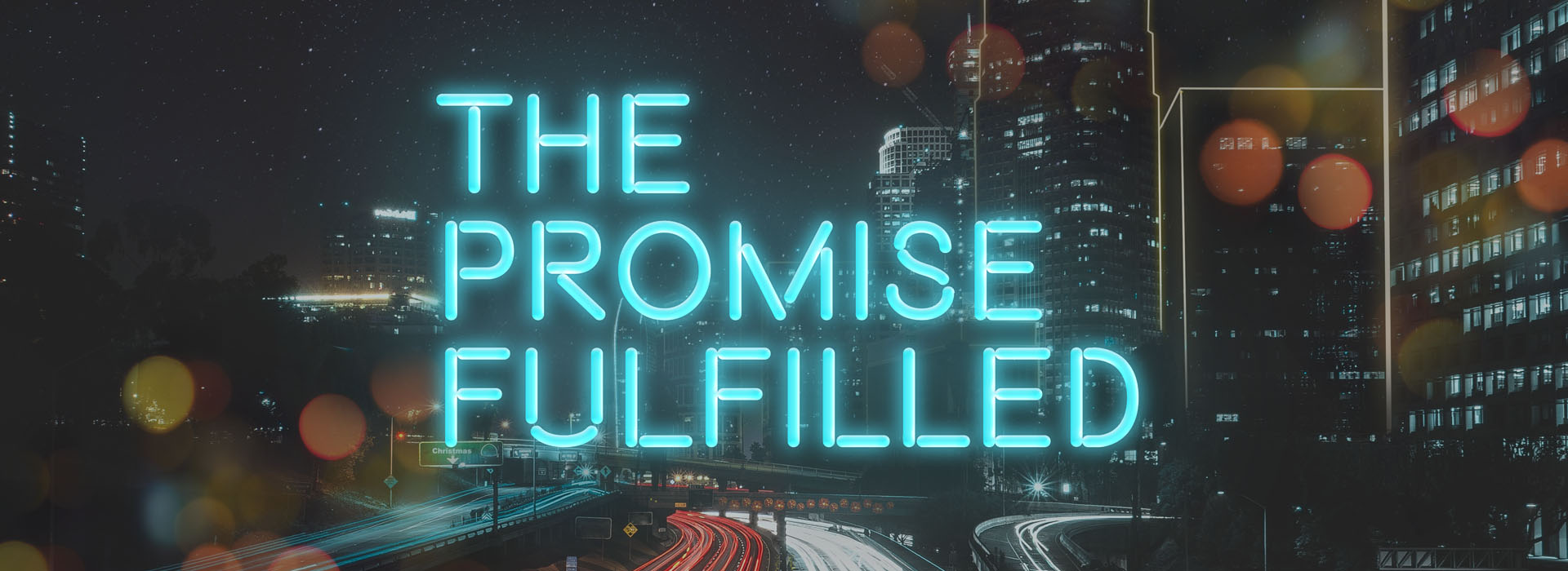 The Promise Fulfilled
