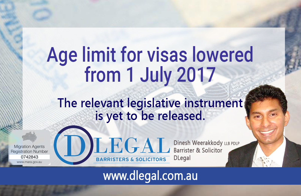 Age limit for visas lowered from 1 July 2017