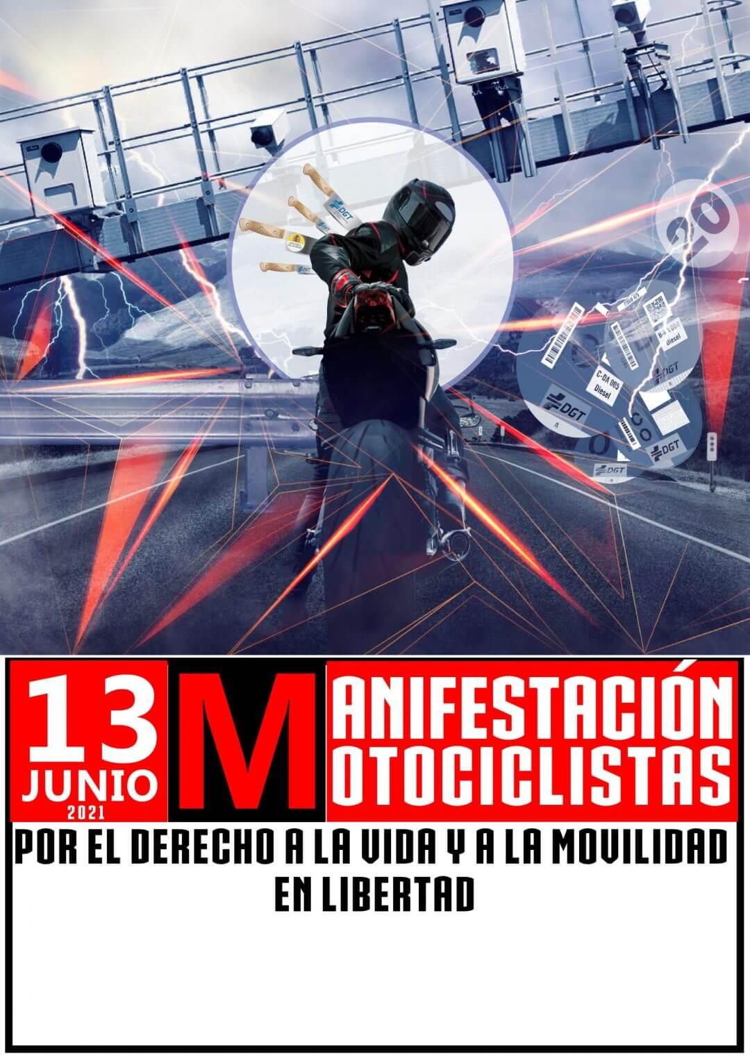 Cartel Manifestación Motociclistas España por el derecho a la vida y a la movilidad en libertad 13 Junio 2021
