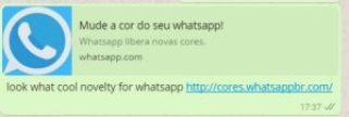 Mensagem para alterar a cor do WhatsApp é falsa. Veja dicas para se proteger