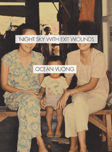 Ocean Vuong Night Sky With Exit Wounds Cover